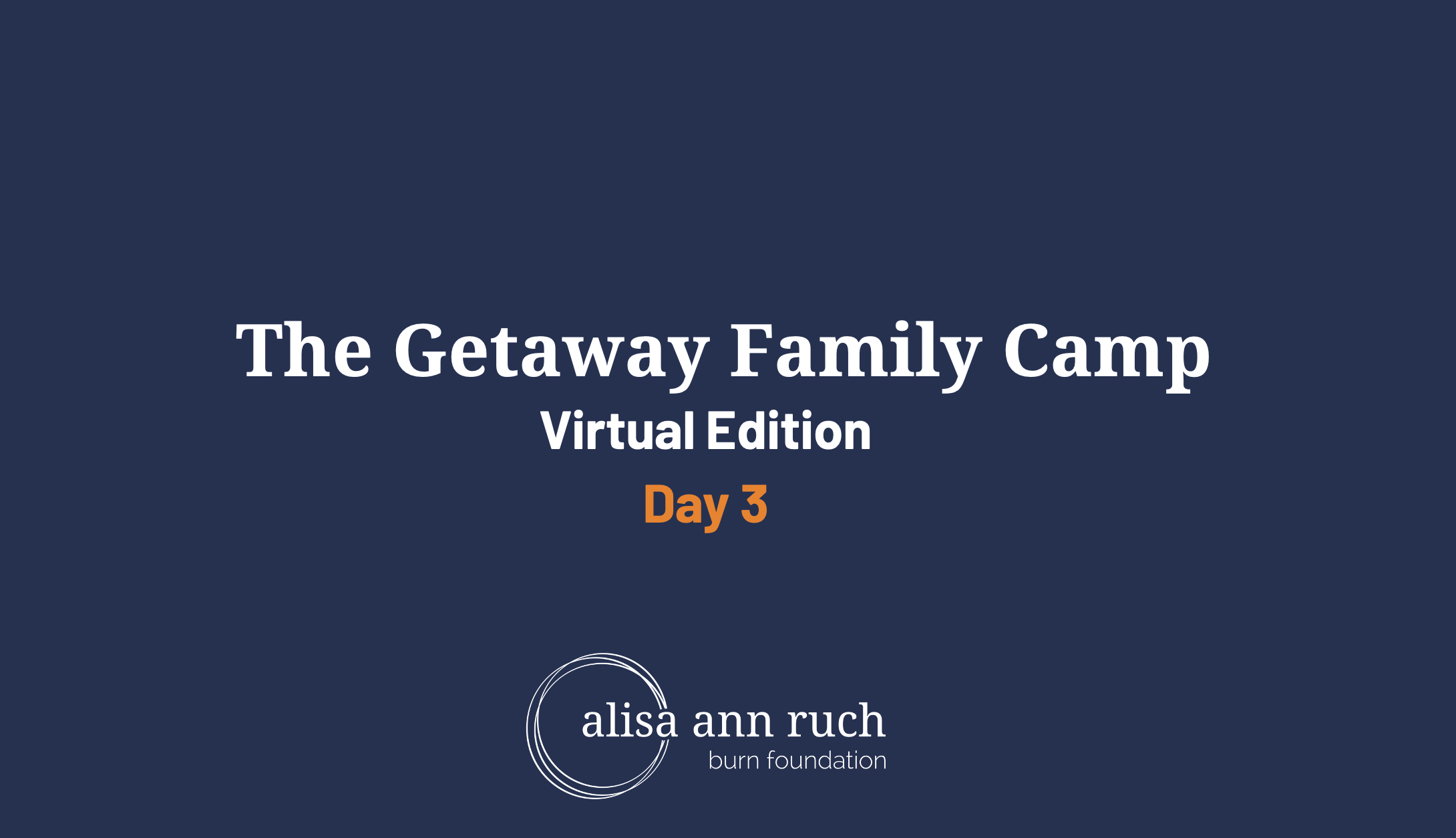 Day 3- Virtual Getaway Family Camp